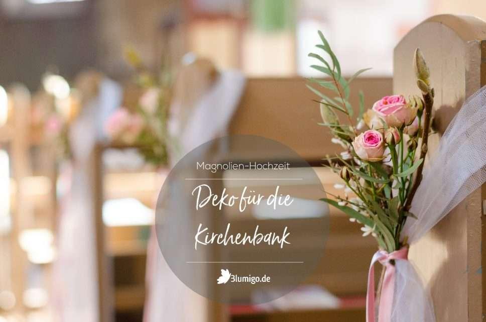 Collage_HR_Magnolienhochzeit_Kirchenbankdeko_quer