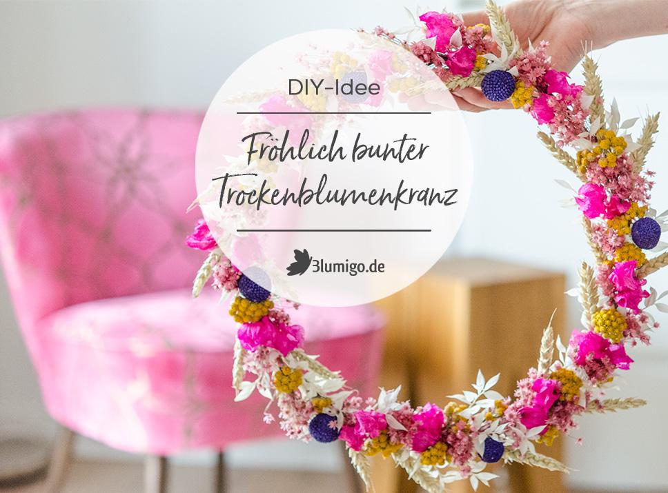 Einen fröhlichen Trockenblumenkranz selber machen DIY